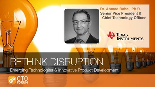 Preview: Keynote Lecture by Texas Instruments SVP & CTO Dr. Ahmad Bahai at RETHINK DISRUPTION 2020