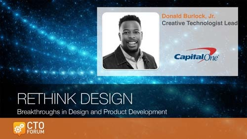 Preview Keynote by Capital One Creative Technologist Lead Donald Burlock, Jr. at RETHINK DESIGN 2020