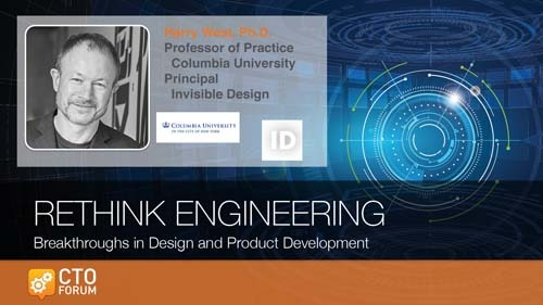 Preview: Keynote Address by Columbia University Professor Dr. Harry West at RETHINK ENGINEERING 2019