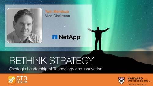 Preview: Keynote Address by NetApp Vice Chairman Mr. Tom Mendoza at RETHINK STRATEGY 2019