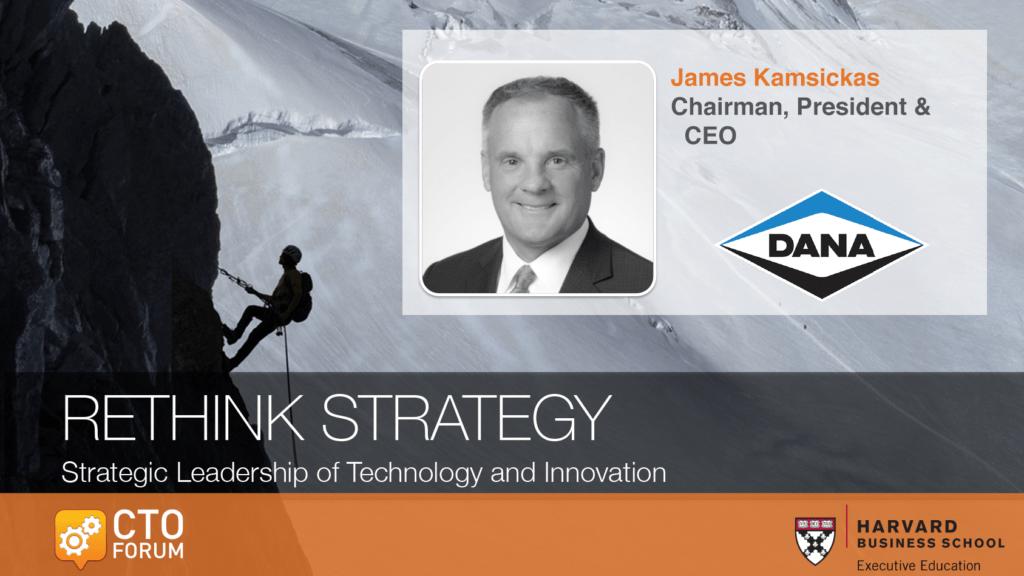 Preview: Dana Inc. James Kamsickas Keynote at RETHINK STRATEGY 2020