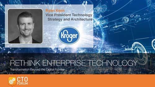 Preview: Kroger Company Ryan Kean Keynote Address at RETHINK ENTERPRISE TECHNOLOGY 2020