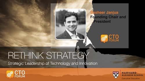 Opening Presentation by CTO Forum President Basheer Janjua at RETHINK STRATEGY 2017