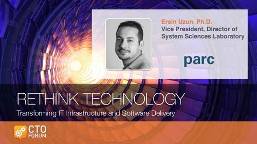 "Keynote by PARC's Dr. Ersin Uzun ""Augmented Intelligence"" at RETHINK TECHNOLOGY 2018"