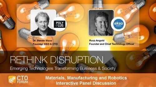 Panel Discussion – Materials, Manufacturing and Robotics at RETHINK DISRUPTION 2017